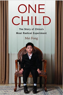 One Child The Story of China's Most Radical Experiment Mei Fong