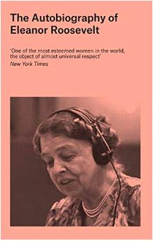 The Autobiography of Eleanor Roosevelt Автобиография Элеоноры Рузвельт
